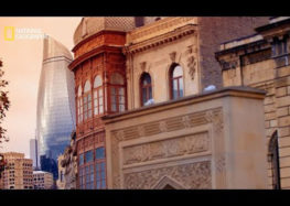 """""""Hidden Cities Revealed: Baku"""" – 2017 – National Geographic channel"""